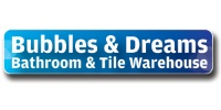 Bubbles & Dreams Bathrooms & Tiles Warehouse