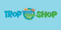 The Trop Shop + Trop Shop Ipswich